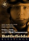 Battlefields And Blessings Iraq/Afghanistan( Stories of Faith and Courage (Battlefields & Blessings)