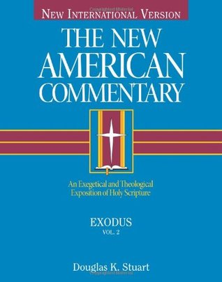 Exodus: An Exegetical and Theological Exposition of Holy Scripture