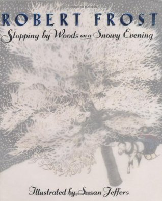 Stopping by Woods on a Snowy Evening BY ROBERT FROST Whose woods these ...