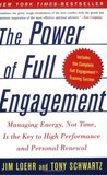 The Power of Full Engagement by Jim Loehr