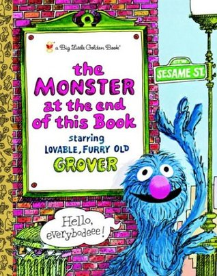The Monster at the End of this Book (Sesame Street) by Jon Stone