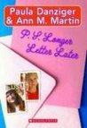 P.S. Longer Letter Later (Elizabeth and Tara*Starr, #1)