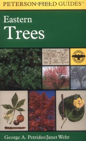 A Field Guide to Eastern Trees by George A. Petrides
