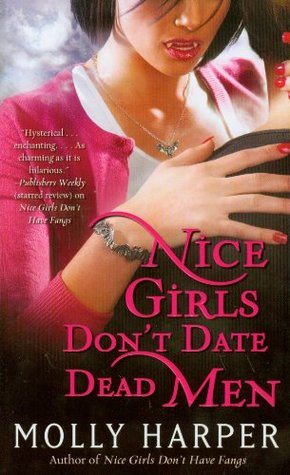 Nice Girls Don't Date Dead Men by Molly Harper