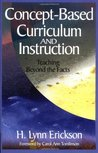 Concept-Based Curriculum and Instruction: Teaching Beyond the Facts