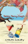 Seven Sunny Days (Red Dress Ink Novels)