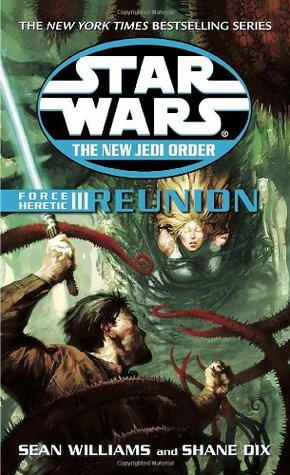 Reunion (Force Heretic, #3) by Sean Williams