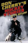 Don Cherry's Hockey Stories and Stuff
