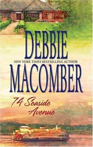 74 Seaside Avenue by Debbie Macomber