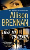 Love Me to Death (Lucy Kincaid, #1)