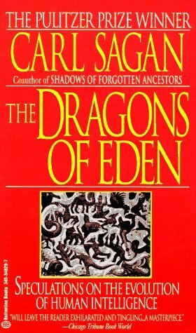 Dragons of Eden by Carl Sagan