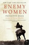 Enemy Women by Paulette Jiles