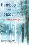 Bamboo and Blood (Inspector O, #3)