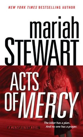 Acts of Mercy by Mariah Stewart