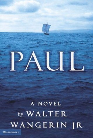 Paul by Walter Wangerin Jr.