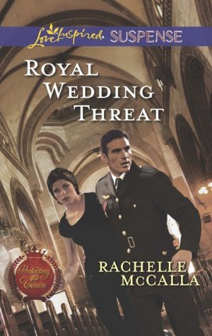 Royal Wedding Threat (Protecting the Crown)