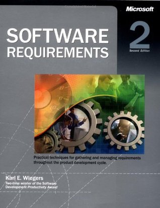 Software Requirements by Karl E. Wiegers
