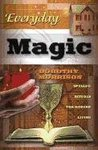 Everyday Magic: Spells & Rituals for Modern Living
