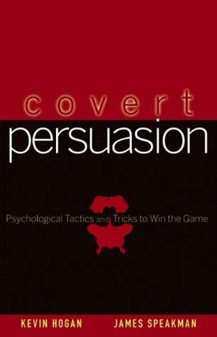 Covert Persuasion by Kevin L. Hogan