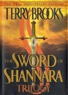 The Sword of Shannara Trilogy (Shannara, #1-3)