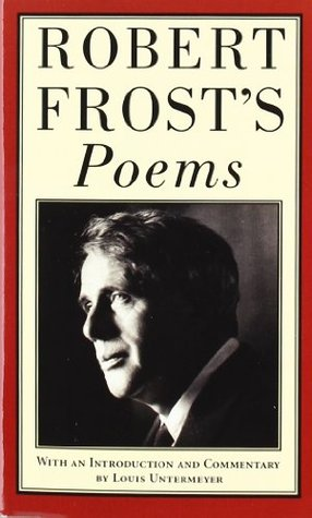 Robert Frost's Poems by Robert Frost