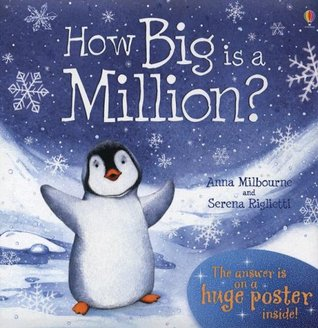 How Big Is a Million? [With Huge Poster and Envelope to Hold ... by Anna Milbourne