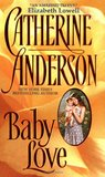 Baby Love (Kendrick/Coulter/Harrigan, #1)