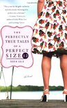 The Perfectly True Tales of a Perfect Size 12
