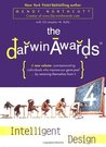 The Darwin Awards 4: Intelligent Design (Darwin Awards, #4)