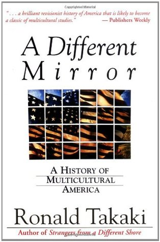 """a different mirror by ronald takaki When ronald takaki passed away in 2009, america lost one of its most  his  book """"a different mirror: a history of multicultural america""""."""