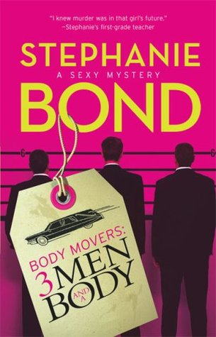 3 Men and a Body by Stephanie Bond