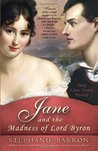 Jane and the Madness of Lord Byron by Stephanie Barron