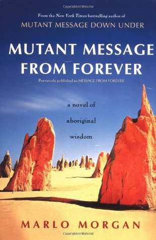 Mutant Message from Forever by Marlo Morgan