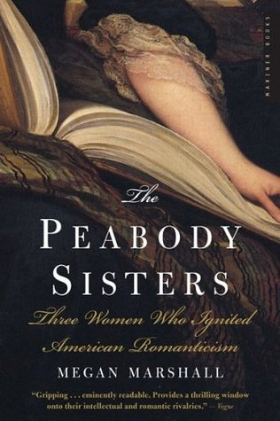 The Peabody Sisters by Megan Marshall