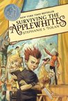 Surviving the Applewhites (Applewhites Family, #1)