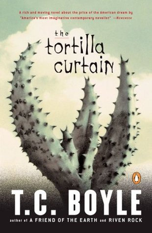 The Tortilla Curtain by T.C. Boyle