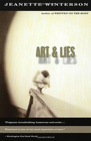 Art and Lies by Jeanette Winterson
