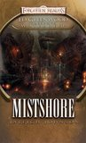 Mistshore (Forgotten Realms: Ed Greenwood Presents Waterdeep, #2)