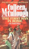 The First Man in Rome by Colleen McCullough