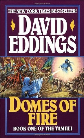 Domes of Fire by David Eddings