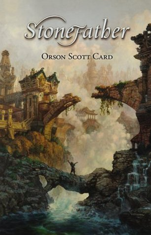 Stonefather by Orson Scott Card