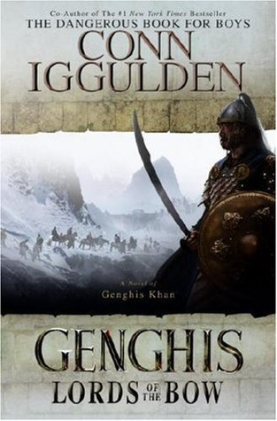 Lords of the Bow (Conqueror #2) - Conn Iggulden