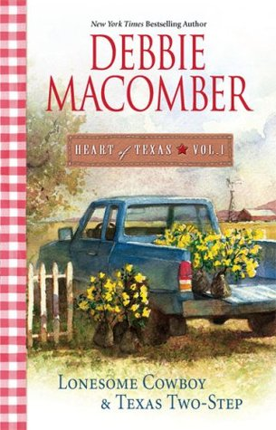 Heart of Texas, Vol. 1 by Debbie Macomber