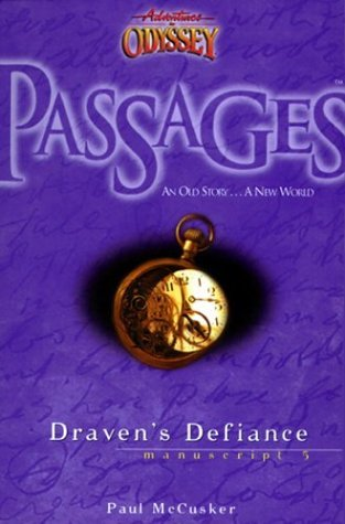 Draven's Defiance (Adventures in Odyssey: Passages, #5)