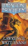 The Dragon Society (Obsidian Chronicles, Book 2)