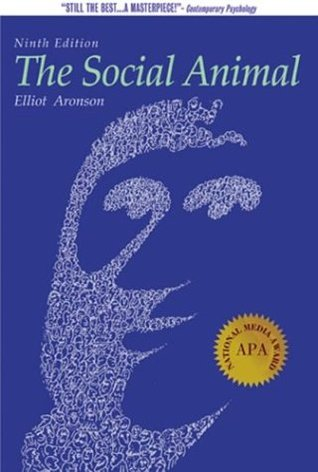 The Social Animal by Elliot Aronson