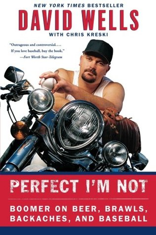 Perfect I'm Not by David    Wells