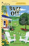 Buzz Off (Queen Bee, #1)