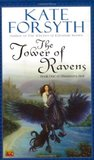 The Tower of Ravens (Rhiannon's Ride, #1)