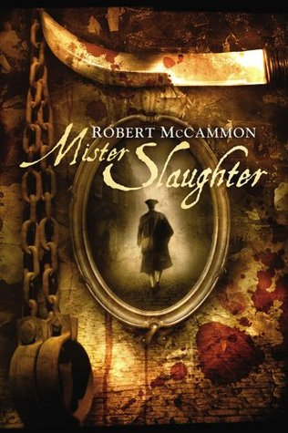 Mister Slaughter by Robert R. McCammon